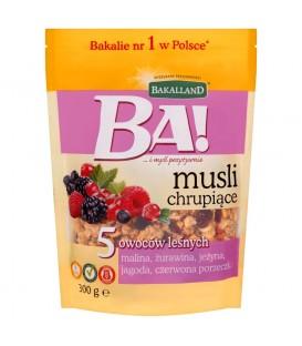 Musli chrupiące BA! 5 owoców leśnych 300g Bakalland